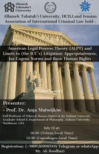 وبینار آموزشی American Legal Process Theory and Limits to ICC's Litigation