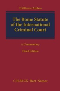 The Rome Statute of the International Criminal Court : A Commentary
