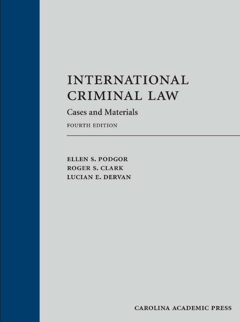 International Criminal Law Cases & Material